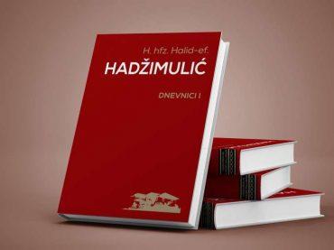 Objavljen prvi tom Dnevnici I hadži hafiza Halid-efendije Hadžimulića