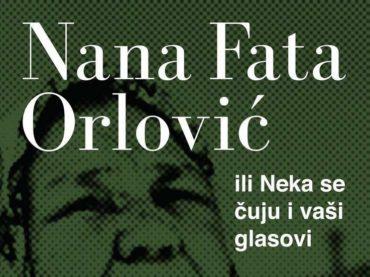 """""""Nana Fata Orlović"""" na teatarskim daskama"""