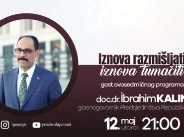IZNOVA RAZMIŠLJATI, IZNOVA TUMAČITI: dr. Ibrahim Kalin