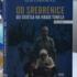 Od Srebrenice do svjetla na kraju tunela: Potresna knjiga i svjedočanstvo Azira Osmanovića
